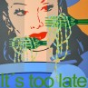 It`s too late